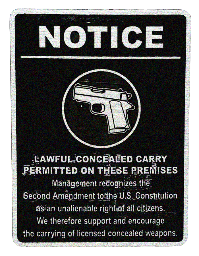 Notice - Lawful Concealed Cary Permitted on Our Premises.